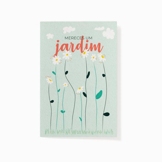 """Cartão plantável """"Mereces um jardim"""""""